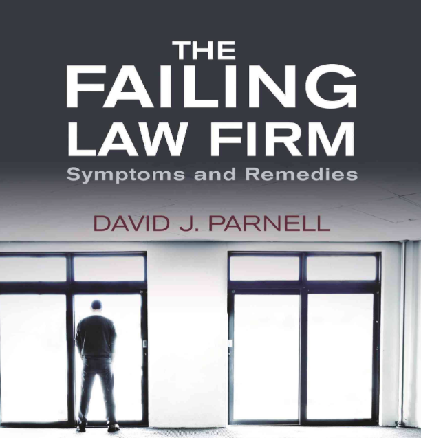Why BigLaw firms fail - Remaking Law Firms